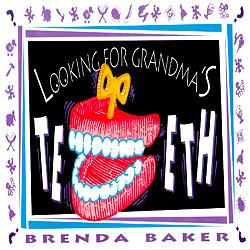 Brenda Baker CD - Looking for Grandmas Teeth